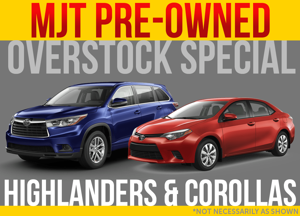 Highlander & Corolla Overstock! Stop in for details! $500 Bonus!