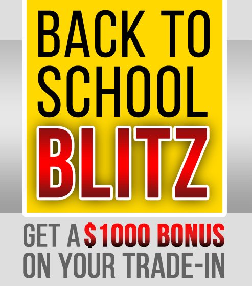 Back to School BLITZ! $1000 Bonus!