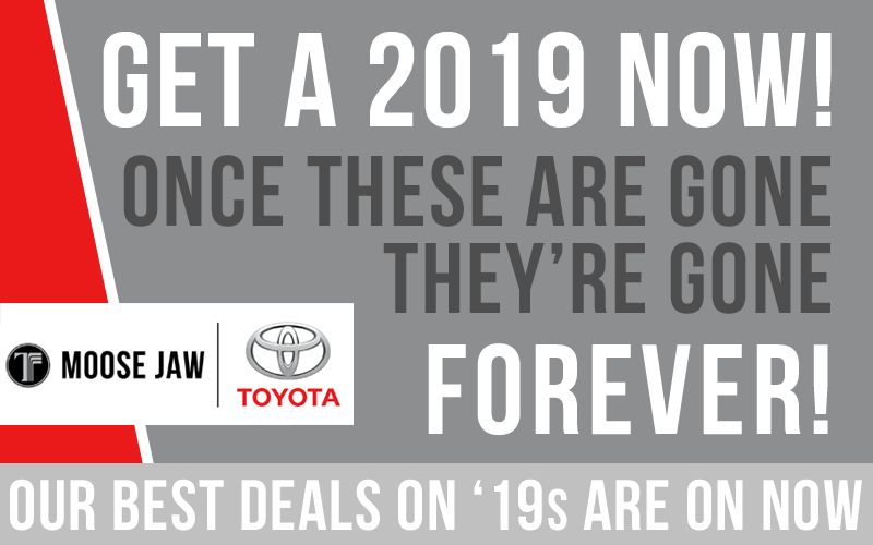 Get a '19 Now!